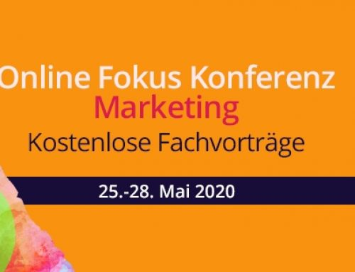 Das war die Online Fokus Konferenz MARKETING im Mai 2020